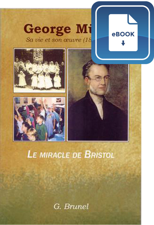 George Müller - Sa vie et son oeuvre (eBook)