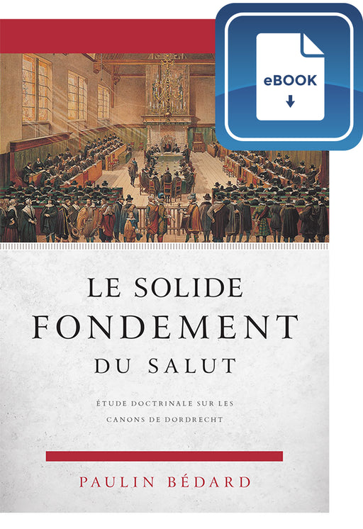 Le solide fondement du salut (eBook)