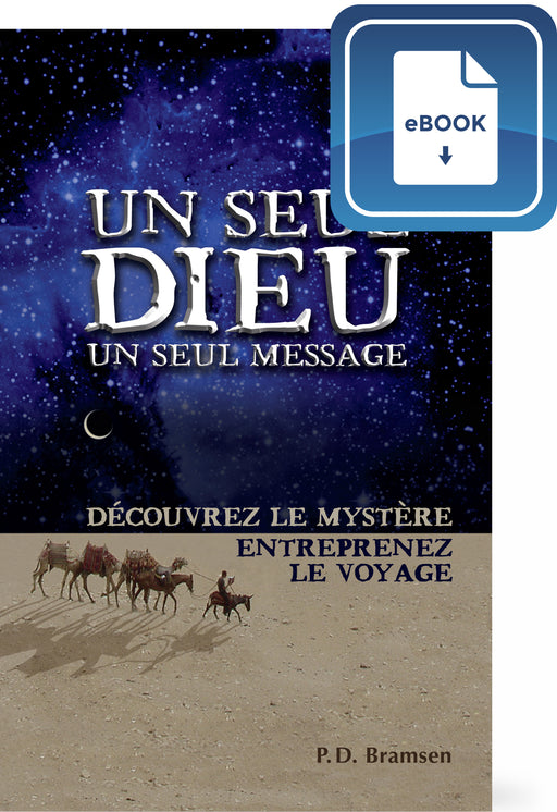 Un seul Dieu, un seul message (eBook)