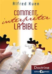 Comment interpréter la Bible (Kuen)