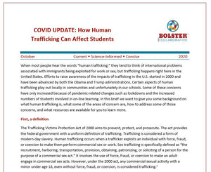 COVID UPDATE: How Human Trafficking Can Affect Students (downloadable PDF)