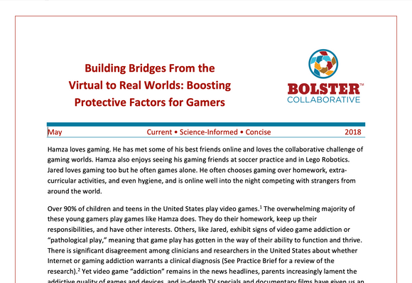 Practice Brief: Building Bridges From the Virtual to Real Worlds: Boosting Protective Factors for Gamers (downloadable PDF)