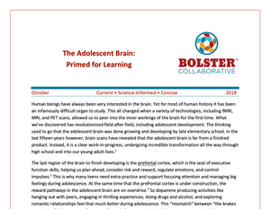 Practice Brief: The Adolescent Brain:  Primed for Learning (downloadable PDF)