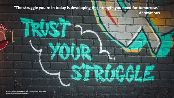 Trust Your Struggle POSTER (downloadable PDF)