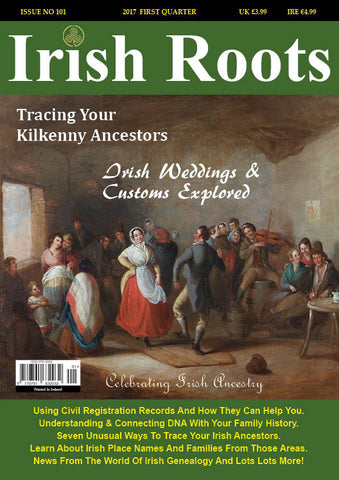 Irish Roots Magazine - Digital Issue No 101