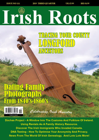 Irish Roots Magazine - Digital Issue No 111