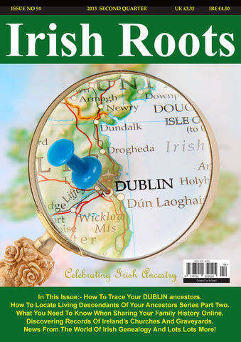 Irish Roots Magazine - Digital Issue No 94