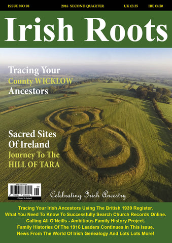 Irish Roots Magazine - Digital Issue No 98