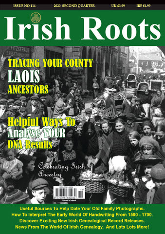 Irish Roots Magazine - Digital Issue No 114