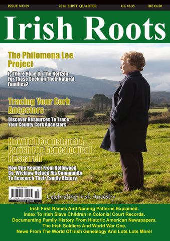 Irish Roots Magazine - Digital Issue No 89