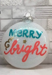 "Hand-Painted ""Merry & Bright"" Ornament"