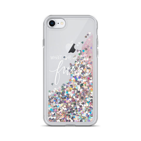 "Liquid Glitter Phone Case - ""What the Actual F*ck"" (white text)"