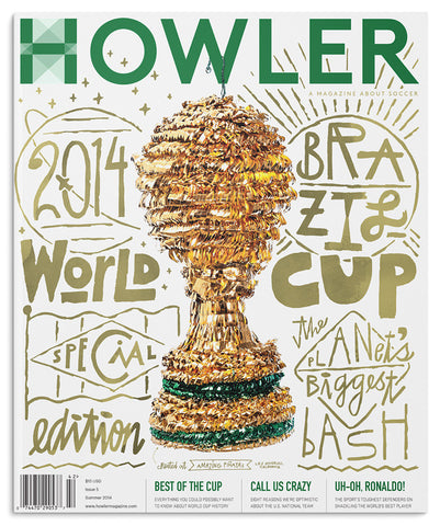 Howler #5 | World Cup edition | Summer 2014 -  - 1