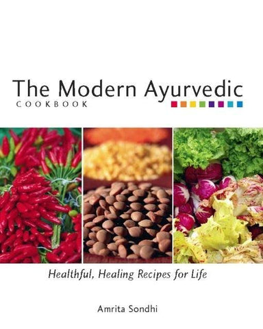 The Modern Ayurvedic by Amrita Sondhi
