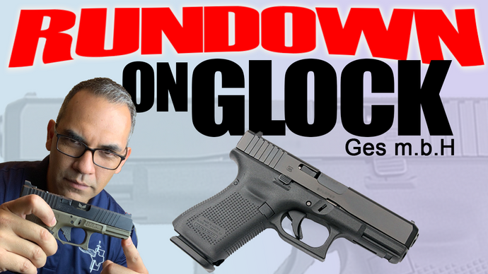 The History Of Glock - Rundown