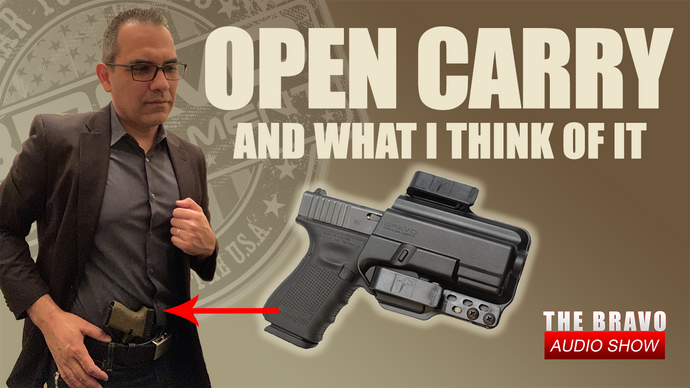 Open Carry Good Or Bad? What I Think About It