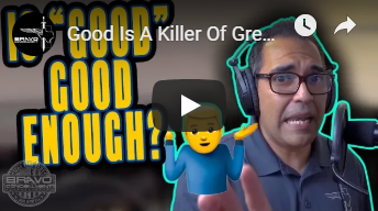 Good Is A Killer Of Greatness