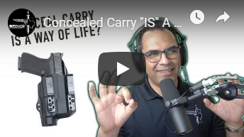 "Concealed Carry ""IS"" A Way Of Life"