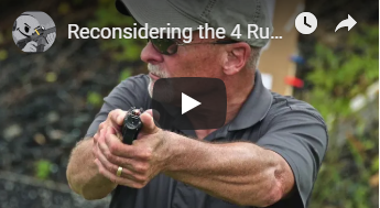 Reconsidering the 4 Rules of Firearms Safety