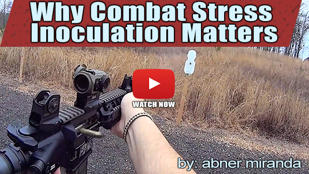 Why Combat Stress Inoculation Matters