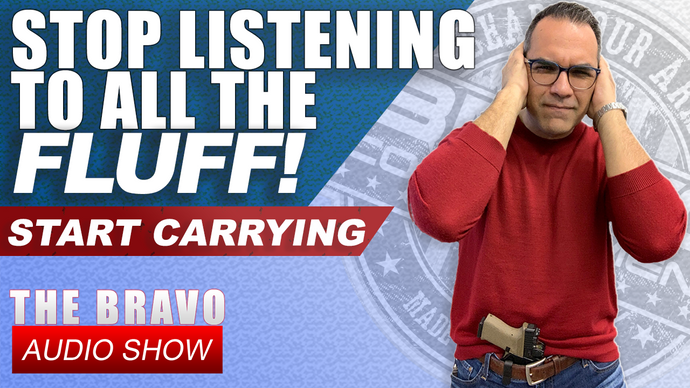 Start Carrying Concealed & Stop Listening To All The Fluff!