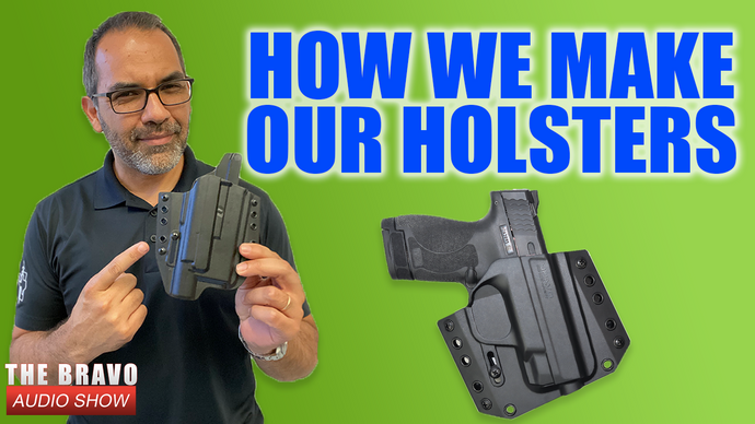 How We Make A Bravo Holster