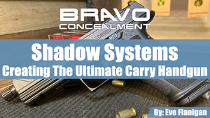 Shadow Systems The Ultimate Carry Handgun