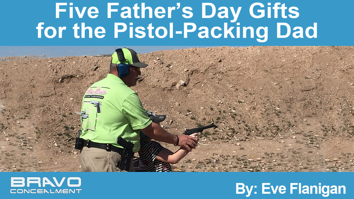 Five Father's Day Gifts for the Pistol-Packing Dad