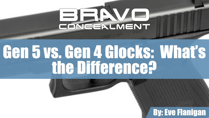 Gen 5 vs. Gen 4 Glocks:  What's the Difference?