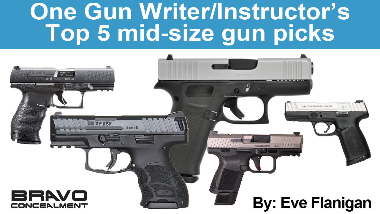 One Gun Writer/Instructor's Top 5 mid-size gun picks