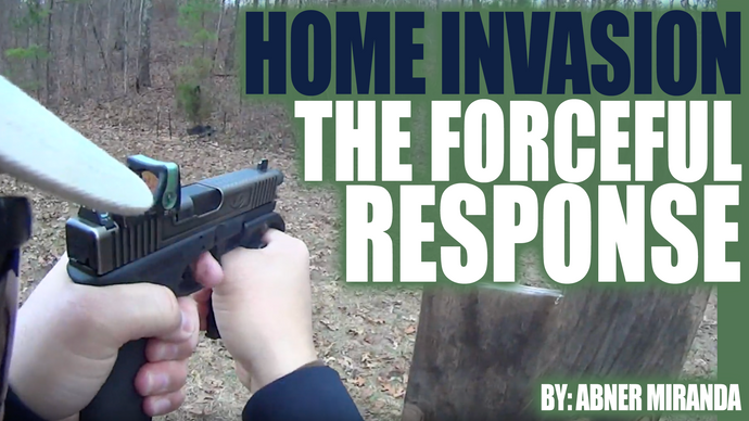 Home Invasion: The Forceful Response