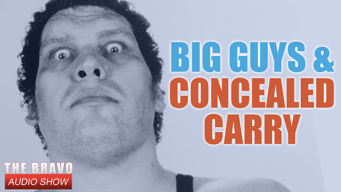 BIG GUYS AND CONCEALED CARRY