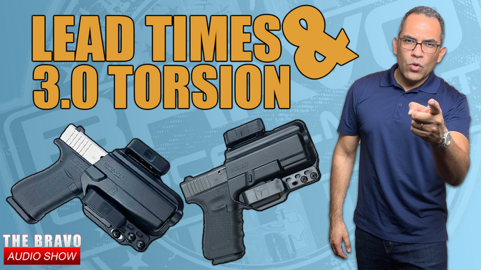 Our Lead Times & The 3.0 Torsion Gun Holster
