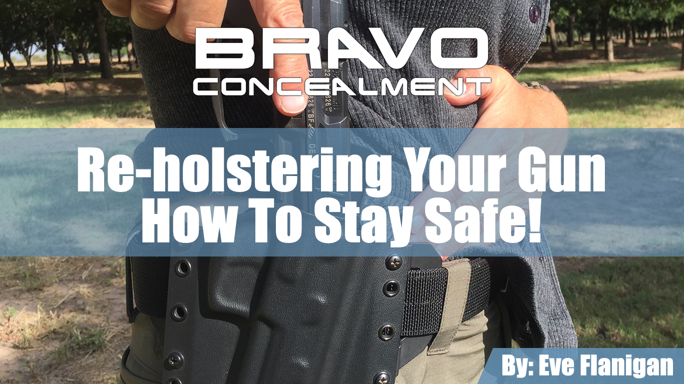 Reholstering Your Gun – How To Stay Safe!