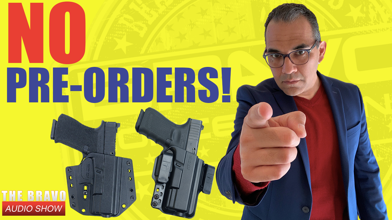 Why No Gun Holster Pre-Orders