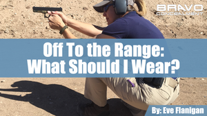OFF To the Range — What Should I Wear?