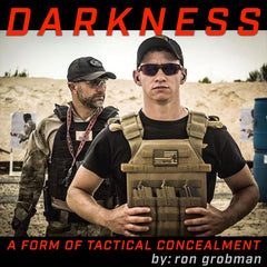 Darkness A Form Of Tactical Concealment by Ron Grobman