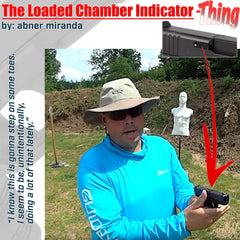 The Loaded Chamber Indicator - Thing