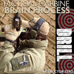 Instructor Zero Tactical Carbine Drill