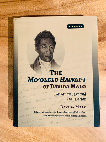 The Moʻolelo Hawaiʻi of Davida Malo: Hawaiian Text and Translation Vol.2