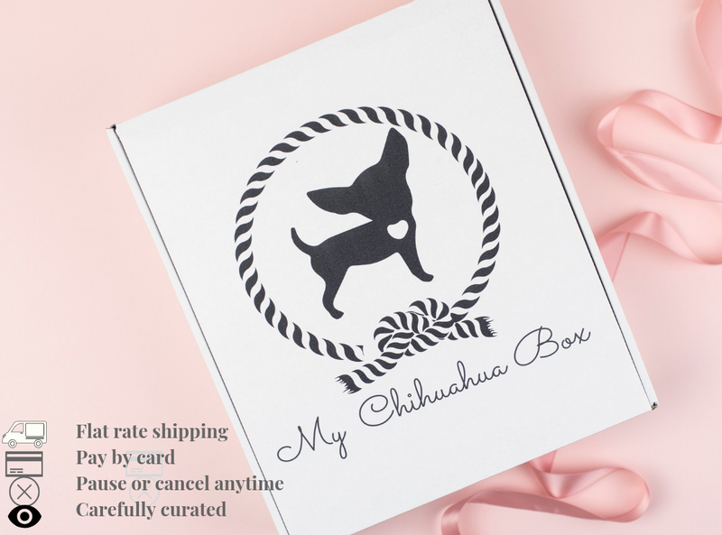My Chihuahua Box Luxury Box - 3 MONTHS - Cancel anytime