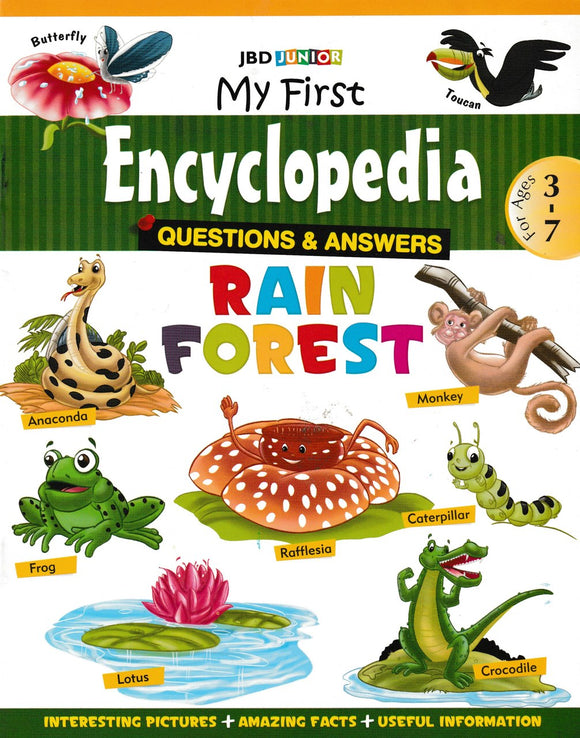 My First Encyclopedia- Rain Forest