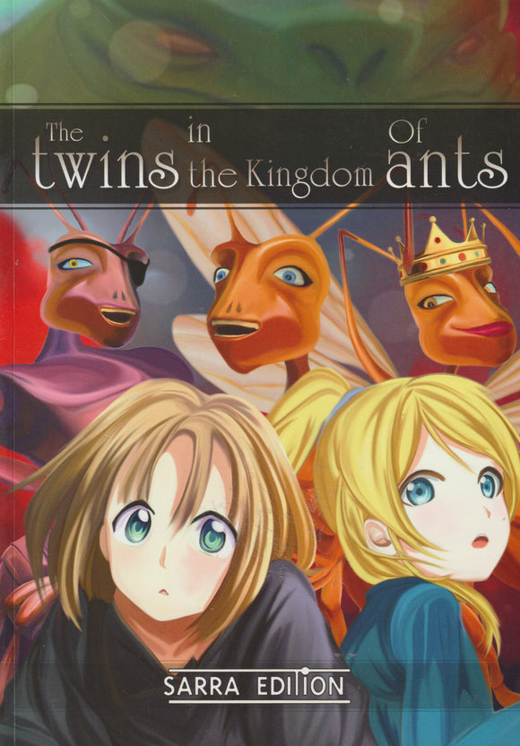 THE TWINS IN THE KINGDOM OF ANTS