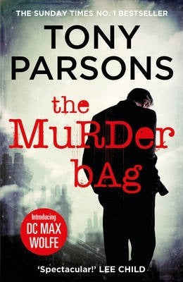 The Murder Bag : The thrilling Richard and Judy Book Club pick (DC Max Wolfe)