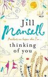 Thinking Of You : A hilarious and heart-warming romance novel