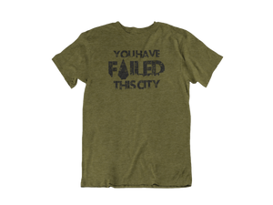 You have failed this City - Unisex short sleeve T-Shirt