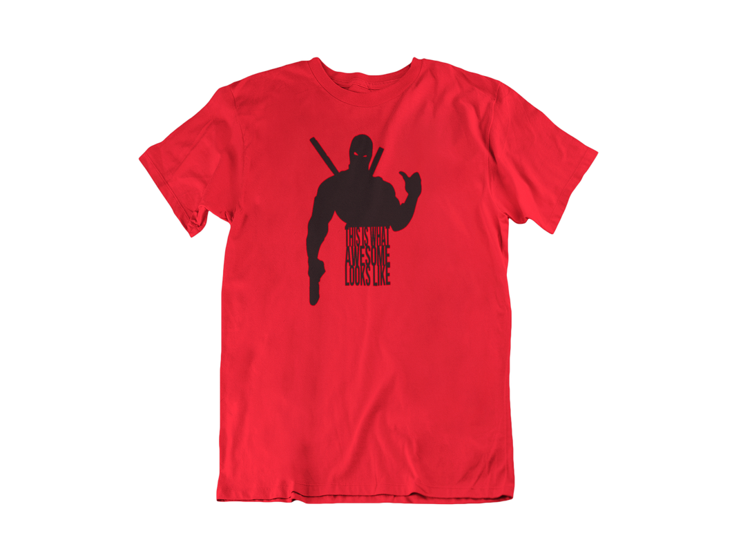 Deadpool : This is what awesome looks like - Unisex short sleeve T-Shirt