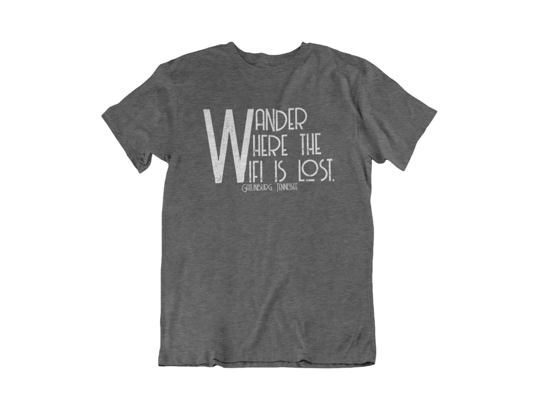 Wander Where the WiFi is Lost - Gatlinburg TN - Unisex short sleeve T-Shirt