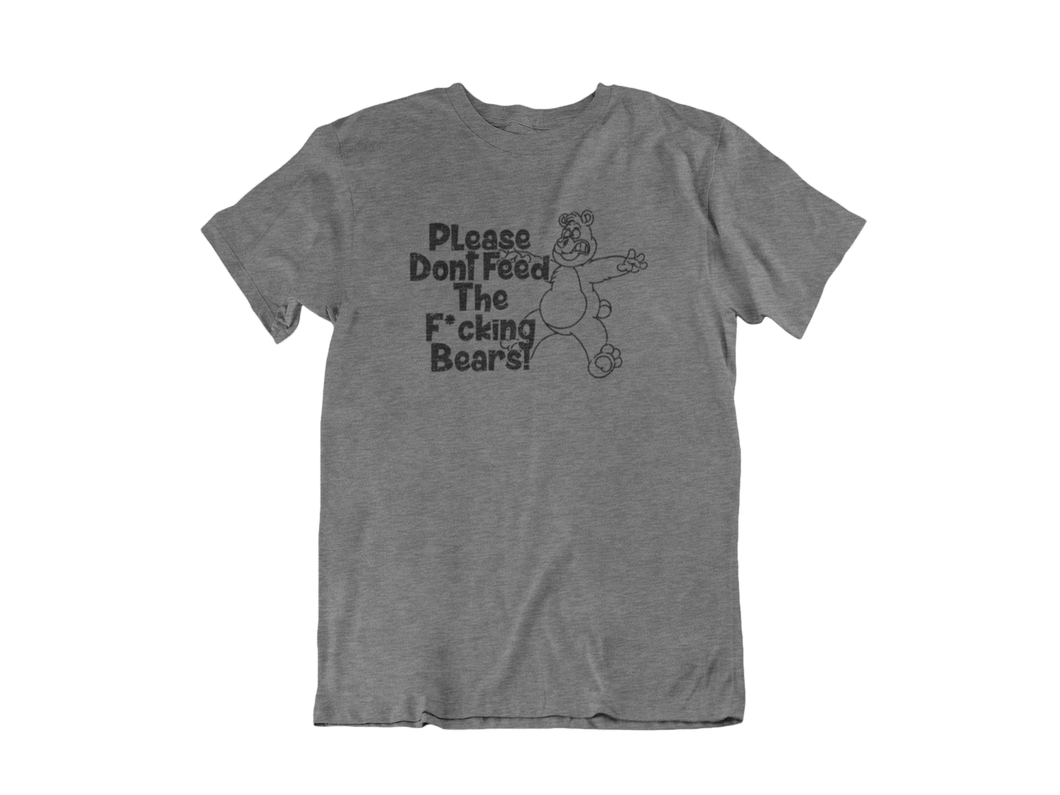 Please don't feed the F'ing Bears - Gatlinburg TN - Unisex short sleeve T-Shirt