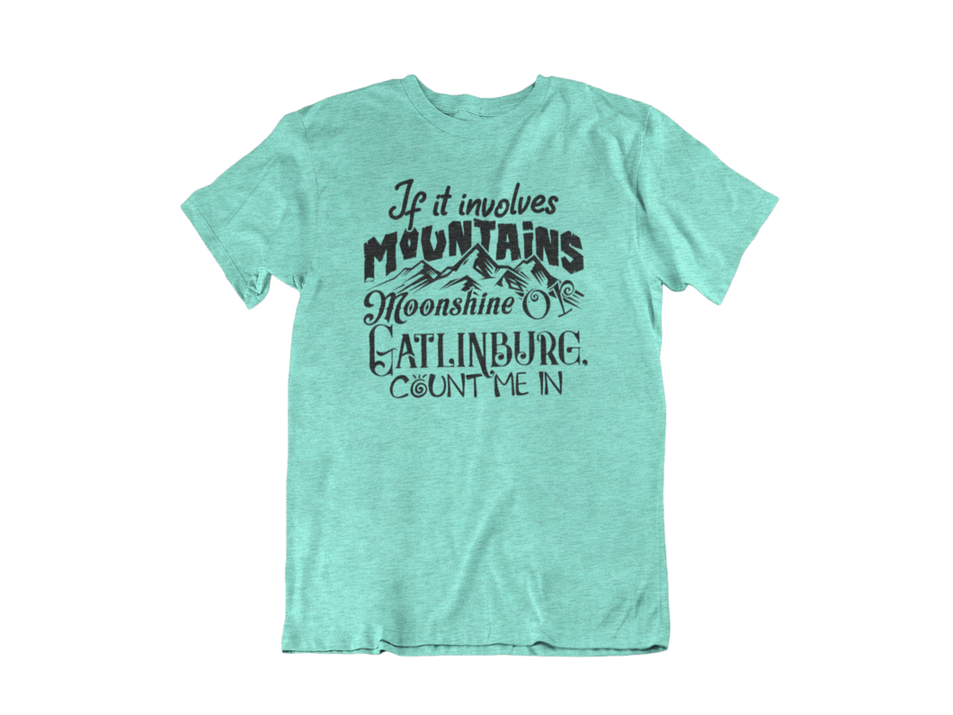 Mountains & Moonshine - Gatlinburg TN - Unisex short sleeve T-Shirt